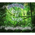 Glass of Jungle